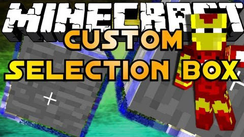 Custom Selection Box Mod for Minecraft 1 9/1 8 9/1 7 10